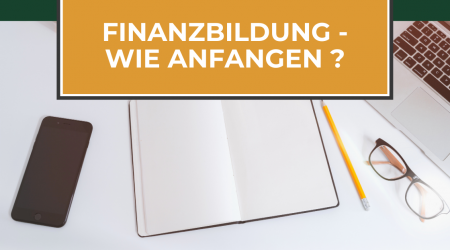 Finanzwissen aufbauen – meine Erfahrung