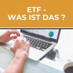 Was sind ETFs und worauf sollte man beim Kauf achten?
