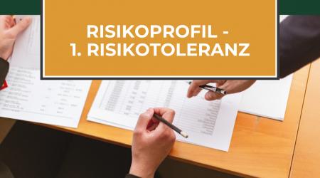 Das Risikoprofil als Grundlage für deine Anlageentscheidung (Teil 1: Risikotoleranz ermitteln)
