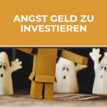 Die große Angst Geld an der Börse zu verlieren