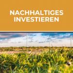 Die Zukunft des Investierens in Zeiten des Klimawandels